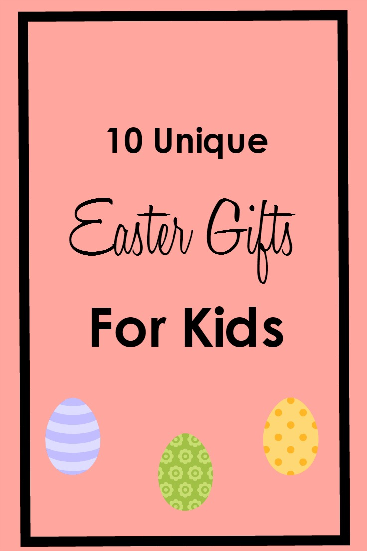 10 Unique Easter Gifts for Kids that you can get on Amazon.