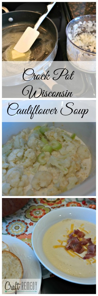 Creamy Crock Pot Wisconsin Cauliflower Soup |Craft Remedy