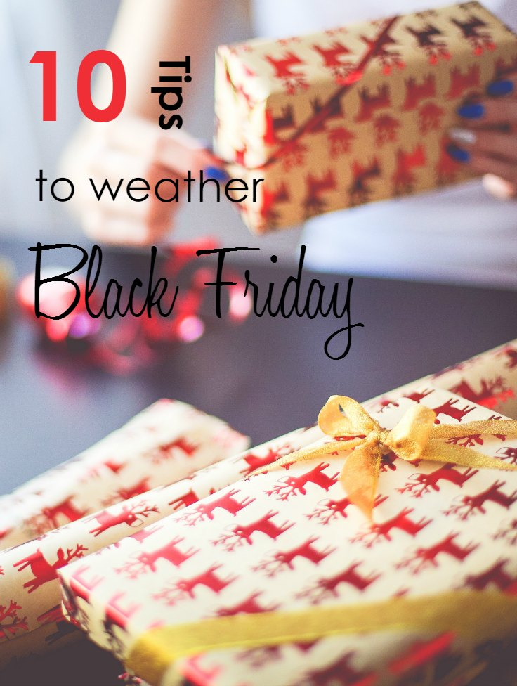10 Tips to Weather Black Friday