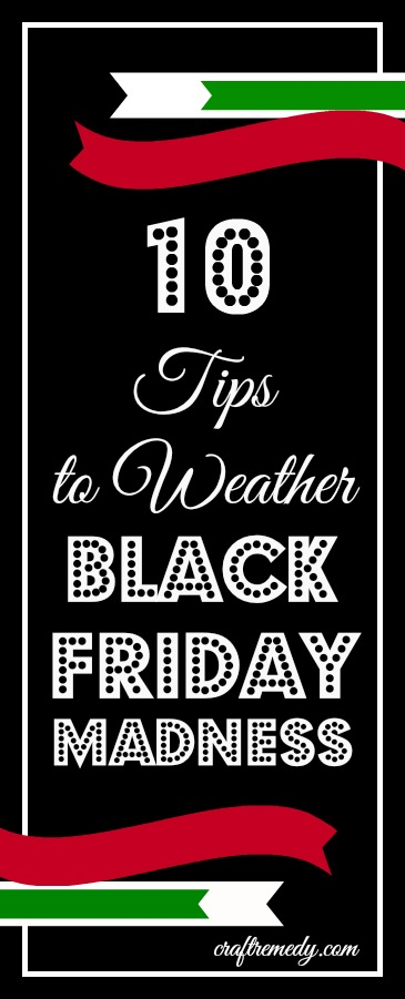 Tips to weather Black Friday Madness