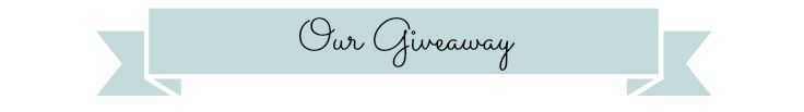 Our Giveaway Banner